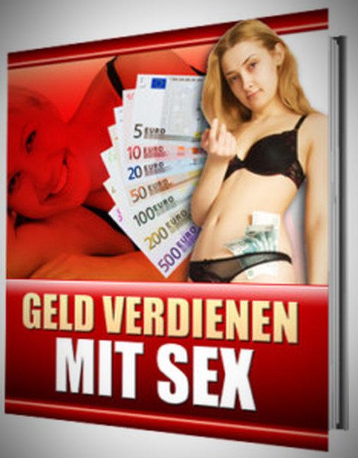 Geld verdienen mit Sex - Prostitution für Anfänger